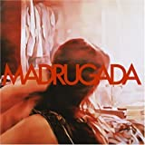 Madrugada by Madrugada (2008-05-27)