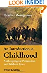 An Introduction to Childhood: Anthrop...