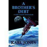 A Brother's Debt (Step Velkin Series)by Karl Jones