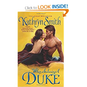 When Seducing a Duke Kathryn Smith