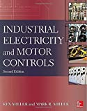 img - for Industrial Electricity and Motor Controls, Second Edition by Miller, Rex, Miller, Mark (2013) Paperback book / textbook / text book
