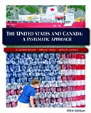 img - for The United States and Canada: A Systematic Approach, 5/E book / textbook / text book