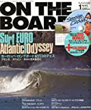 ON THE BOARD (オンザボード) 2010年 01月号 [雑誌]