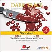 Weißes Fleisch (Dark Trace 7) | Ascan von Bargen