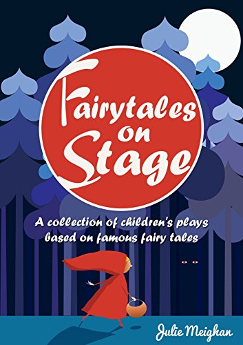 Free Kindle Book : Fairytales on Stage: A collection of children