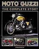 Moto Guzzi: The Complete Story (Crowood Motoclassics)