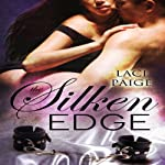 The Silken Edge, Volume 1 | Laci Paige