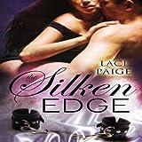 The Silken Edge, Volume 1