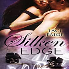 The Silken Edge, Volume 1 Audiobook by Laci Paige Narrated by Ghost Jones