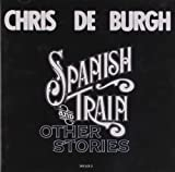 Spanish Train And Other Stories Chris De Burgh