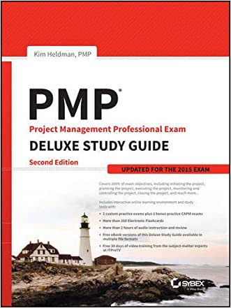 PMP Project Management Professional Exam Deluxe Study Guide: Updated for the 2015 Exam written by Kim Heldman