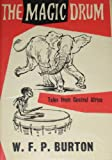 img - for The magic drum: Tales from Central Africa book / textbook / text book