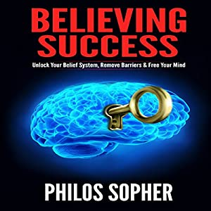 Believing Success Hörbuch