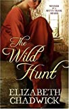Elizabeth Chadwick The Wild Hunt