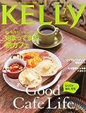 KELLy (ケリー) 2013年 07月号 [雑誌]