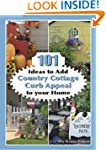 101 Ideas to Add Country Cottage Curb...