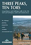 img - for Three Peaks, Ten Tors: And Other Challenging Walks in the UK book / textbook / text book