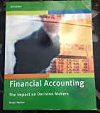 img - for Financial Accounting The Impact On Decision Makers 8th Edition book / textbook / text book