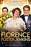 img - for Florence Foster Jenkins: The Inspiring True Story of the World's Worst Singer book / textbook / text book