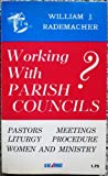 img - for Working with parish councils? book / textbook / text book
