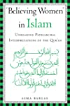 Believing Women in Islam: Unreading P...