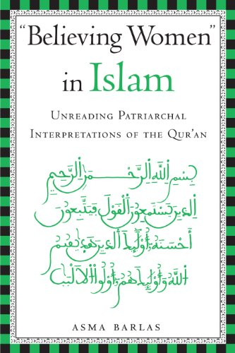 Believing Women in Islam: Unreading Patriarchal...