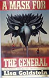A Mask for the General (0099648806) by Goldstein, Lisa
