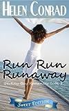 img - for Run Run Runaway (Destiny Bay Romances Sweet Edition) (Volume 1) book / textbook / text book