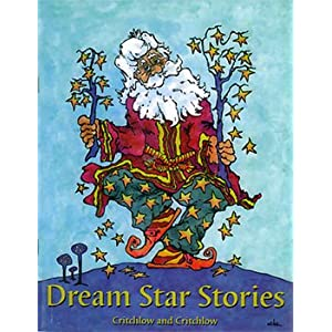Dream Star Stories, Critchlow, Traci-Jo and Ralph