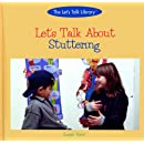 Let's Talk About Stuttering (The Let's Talk Library)
