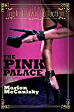 The Pink Palace: Triple Crown Collection