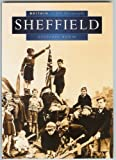 Sheffield in Old Photographs (Britain in Old Photographs)