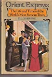 Orient Express : The Life and Times of the World