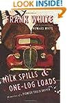 Milk Spills and One-Log Loads: Memori...