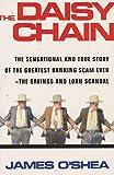 img - for The Daisy Chain: How Borrowed Millions Sank a Texas S & L book / textbook / text book