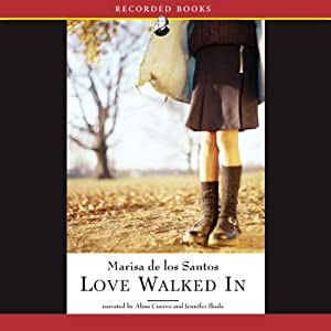 Love Walked In | [Marisa de los Santos]