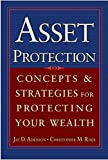 img - for Asset Protection : Concepts and Strategies for Protecting Your Wealth by Jay Adkisson (2004-06-18) book / textbook / text book