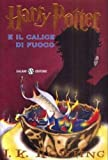 Harry Potter e il Calice di Fuoco (Italian Edition) (0828839824) by J.K. Rowling