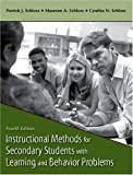 img - for By Patrick J. Schloss - Instructional Methods for Secondary Students with Learning and Behavior Problems: 4th (fourth) Edition book / textbook / text book