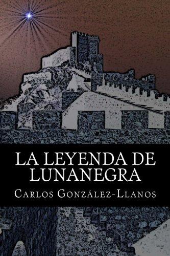 La leyenda de Lunanegra