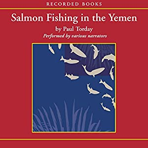 Salmon Fishing In The Yemen Audiobook