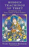 Hidden Teachings of Tibet: An Explanation of the Terma Tradition of Tibetan Buddhism