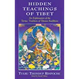 Hidden Teachings of Tibet: An Explanation of the Terma Tradition of Tibetan Buddhismby Tulku Thondup Rinpoche
