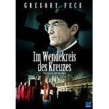 """Im Wendekreis des Kreuzesvon """"Gregory Peck"""""""
