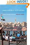 Impossible Citizens: Dubai's Indian Diaspora