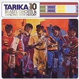 echange, troc Tarika - 10 Beasts, Ghosts & Dan