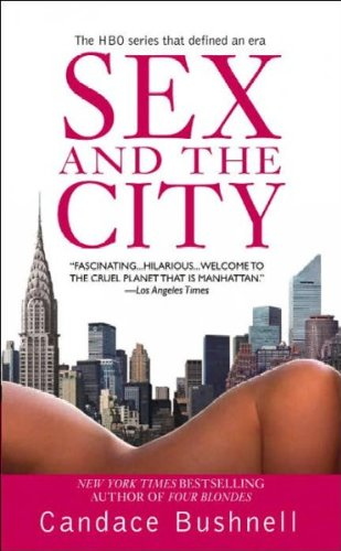(Sex And The City) By Bushnell, Candace (Author) Mass Market Paperback On (08 , 2006)