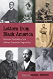 Letters from Black America: Intimate Portraits of the African American Experience