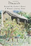 Hiraeth: Beyond My Fathers House: A Womans Journey Home