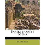 Panski zharty: poema (Ukrainian Edition)